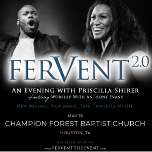 "CFBC- Biblical Literacy Event of Worship ""Fervent"" Priscilla Shirer & Anthony Evans"